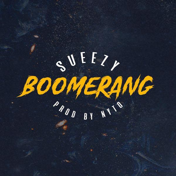 Sueezy - Boomerang