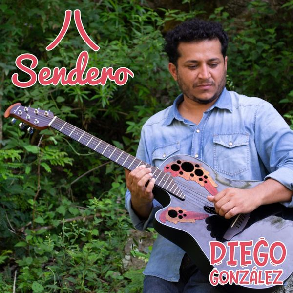 Diego Gonzalez - Sendero