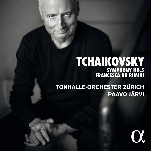 Tonhalle-Orchester Zürich - Tchaikovsky: Symphony No. 5 & Francesca da Rimini