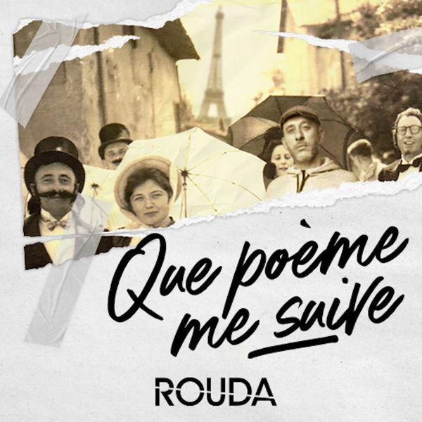 Rouda - Que poème me suive