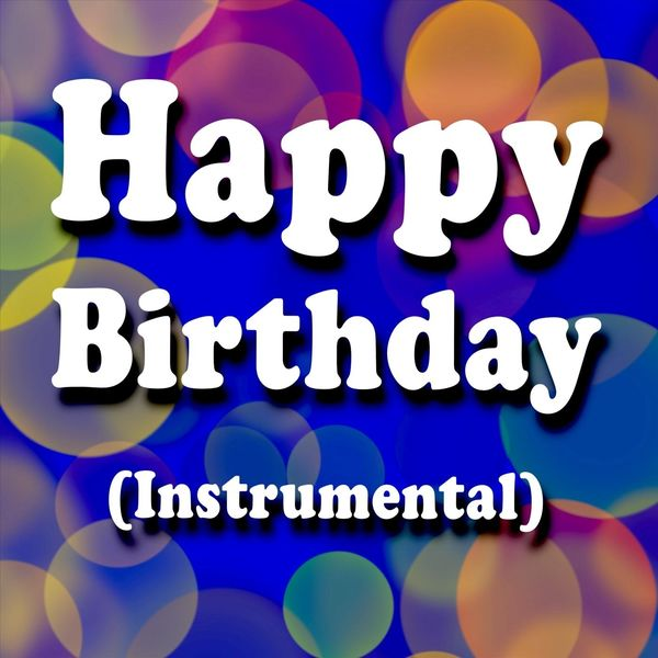 Happy Birthday DJ - Happy Birthday (Instrumental)