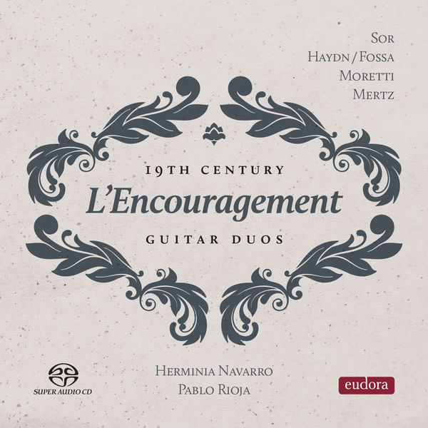 L'Encouragement Guitar Duo - L'encouragement - 19th Century Guitar Duos