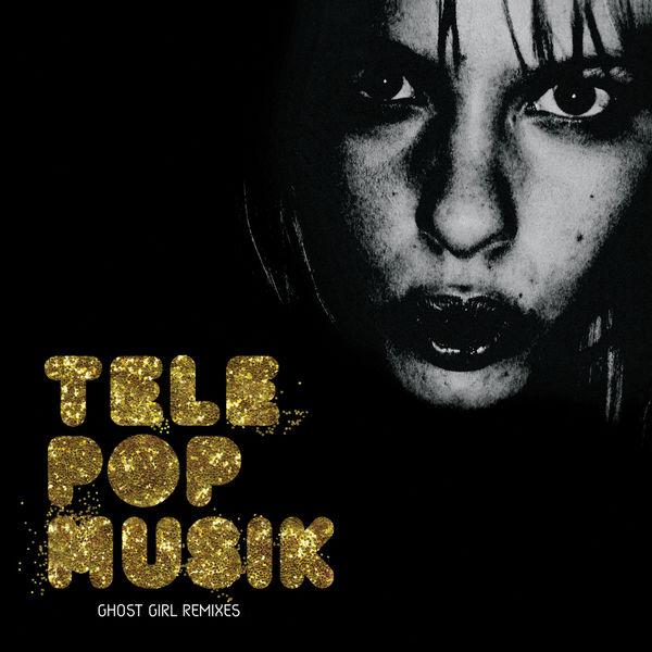 Télépopmusik - Ghost Girl