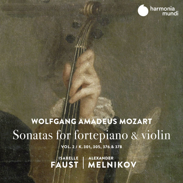 Isabelle Faust - Mozart : Sonatas for Fortepiano & Violin, Vol. 2