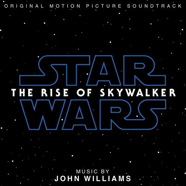 John Williams - Star Wars: The Rise of Skywalker