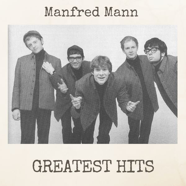 manfred mann greatest hits