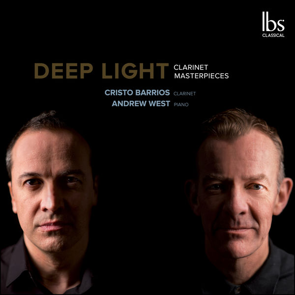 Cristo Barrios - Deep Light: Clarinet Masterpieces