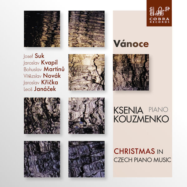 Ksenia Kouzmenko - Vánoce Christmas in Czech Piano Music