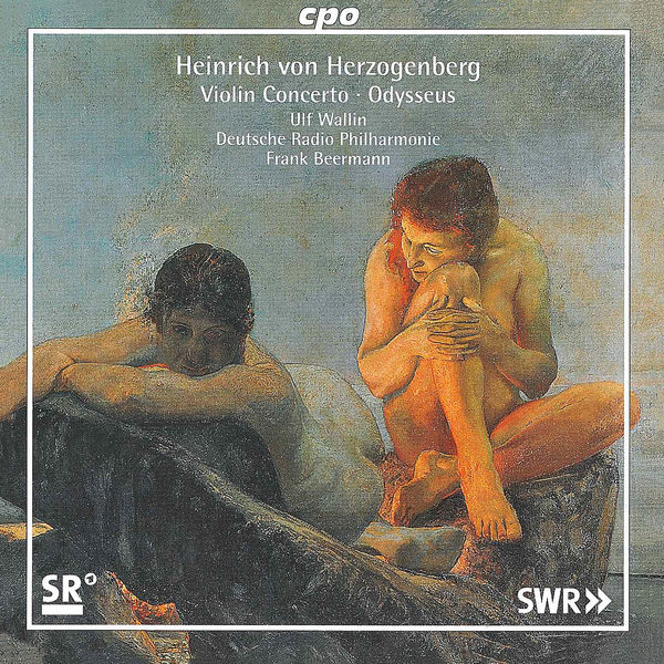 Ulf Wallin - Herzogenberg: Violin Concerto in A Major, WoO 4 & Odysseus, Op. 16