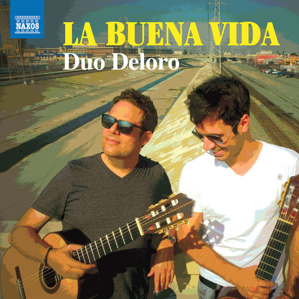 Duo Deloro - La Buena Vida