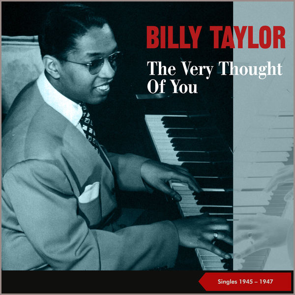 Billy Taylor Trio - The Very Thought Of You