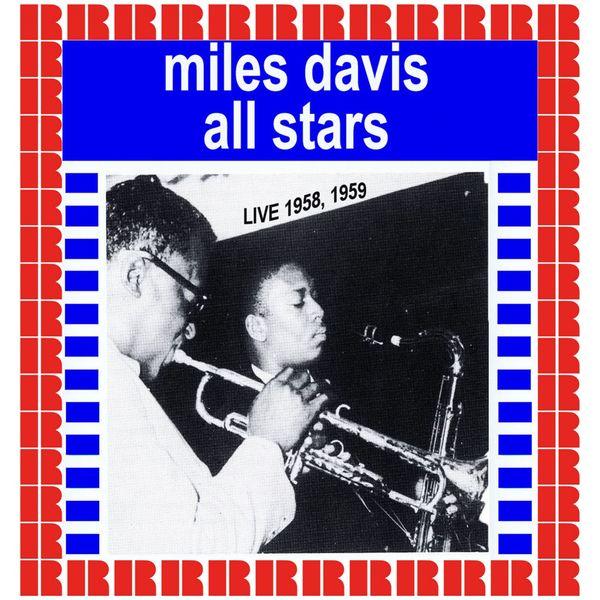 Miles Davis - Miles Davis All Stars Recordings (Hd Remastered Edition)