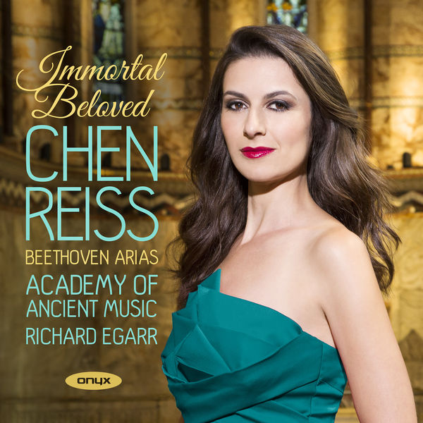Chen Reiss - Immortal Beloved: Beethoven Arias