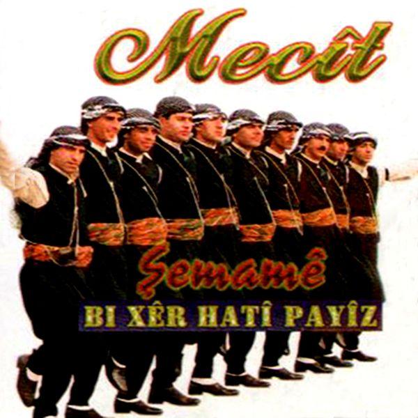 Hozan Mecit - Xer Hati Paiz / Şemame