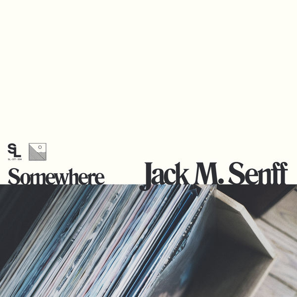 Jack M. Senff - Somewhere