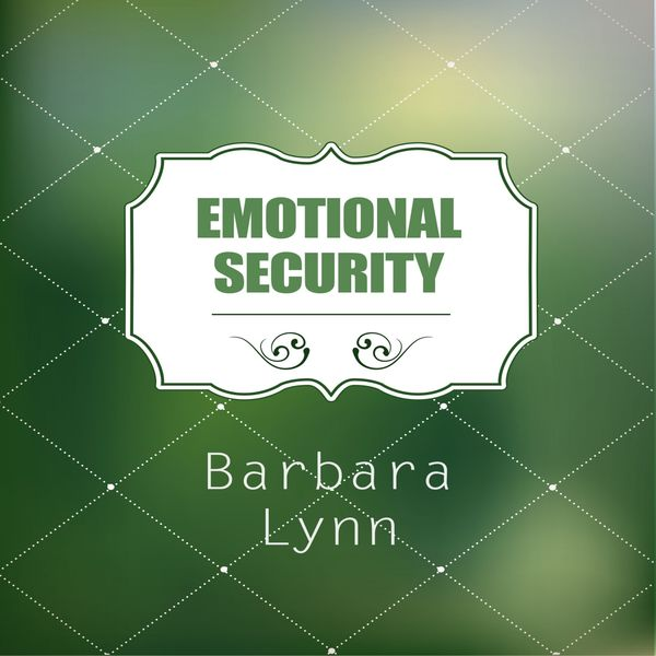 Barbara Lynn - Emotional Security