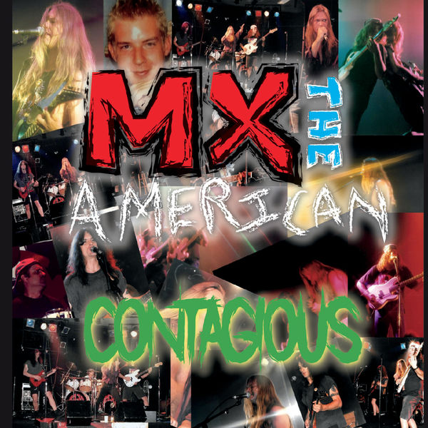 MX the American - Contagious