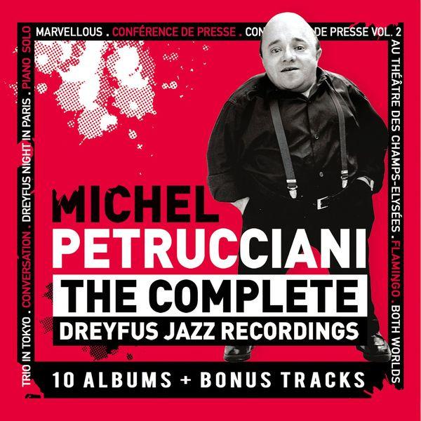 Michel Petrucciani - The Complete Dreyfus Jazz Recordings (L'Intégrale)