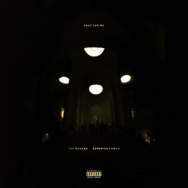 The Weeknd - Pray For Me