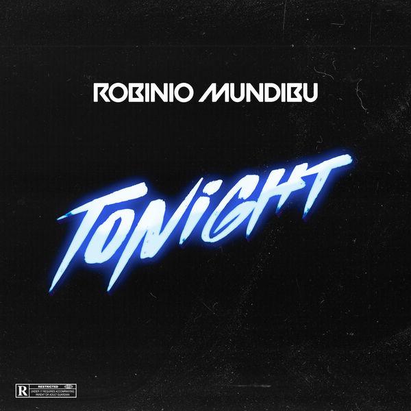 Robinio Mundibu - Tonight