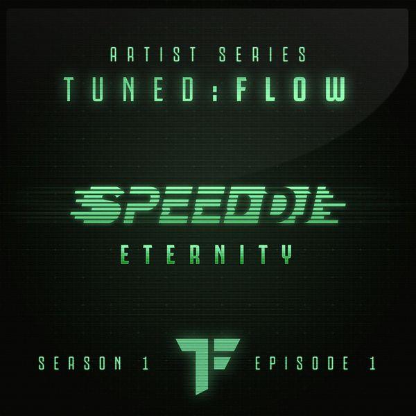 DJ Speed - Eternity (T:F Artist Series S01-E01)