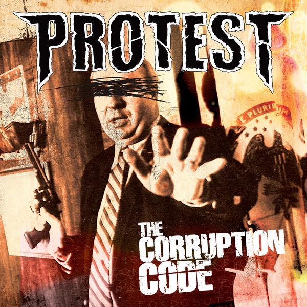 Protest - The Corruption Code