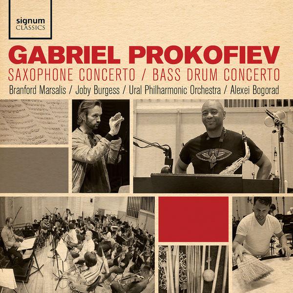 Branford Marsalis - Gabriel Prokofiev: Saxophone Concerto, Bass Drum Concerto