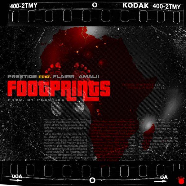 Prestige|Footprints (feat. Flairr Amali)