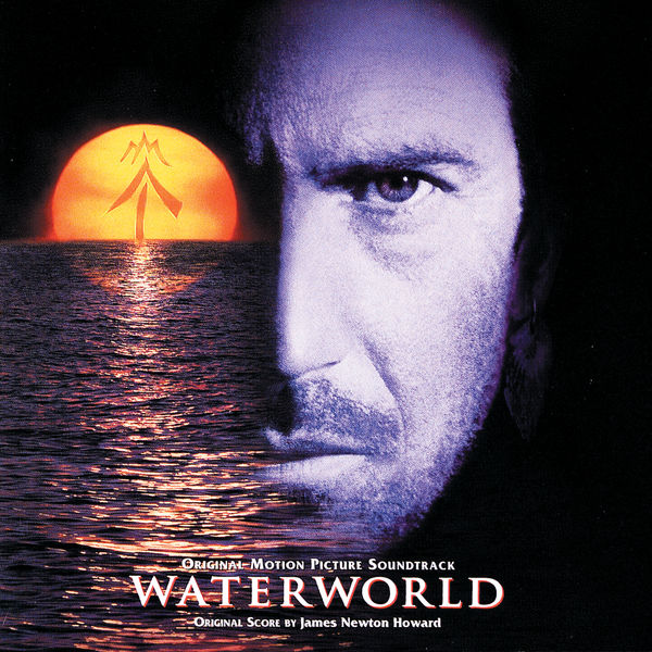 James Newton Howard|Waterworld (Original Motion Picture Soundtrack)