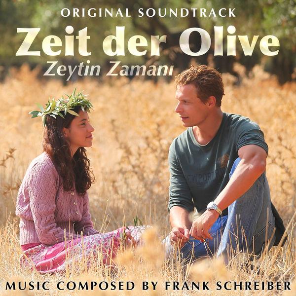Frank schreiber|Zeit der Olive (Zeytin Zamini)