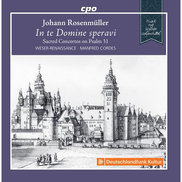 Bremen Weser-Renaissance|Rosenmüller: In te Domine speravi