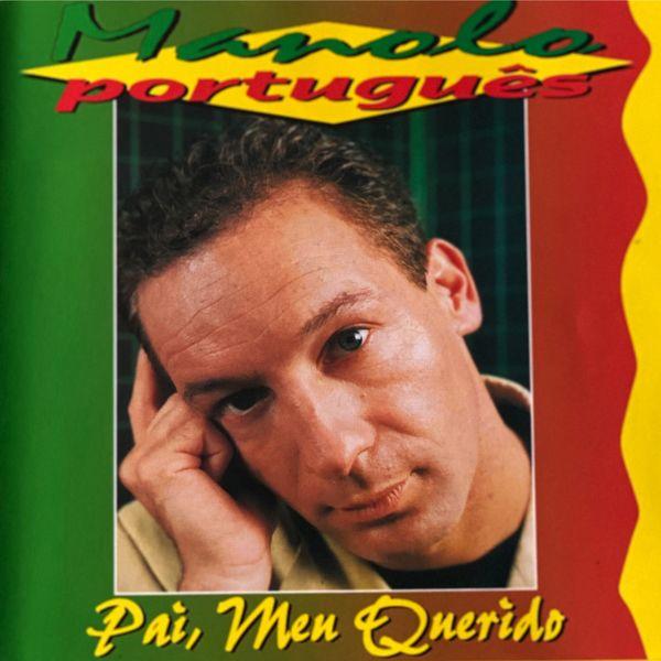 Manolo - Português (Pai, Meu Querido)