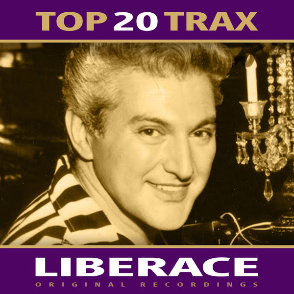 Liberace - Top 20 Trax