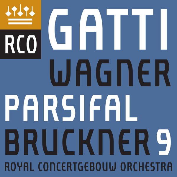 Daniele Gatti - Bruckner : Symphony No. 9 - Wagner : Parsifal (Excerpts)