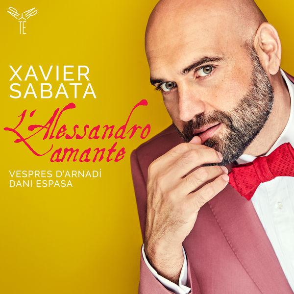 Xavier Sabata - L'Alessandro amante