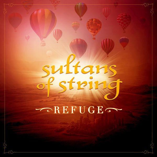 Sultans Of String - Refuge