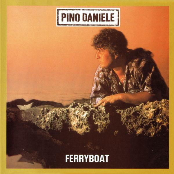 Pino Daniele - Ferryboat (Remastered Version)