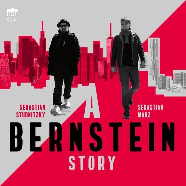 Sebastian Manz - A Bernstein Story