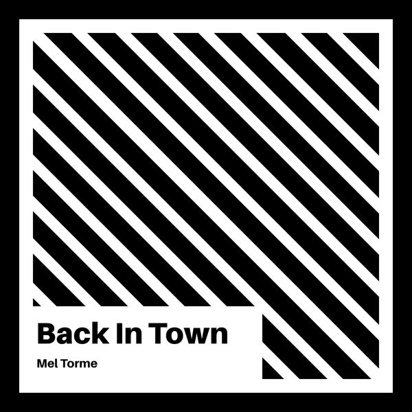 Mel Torme - Back in Town