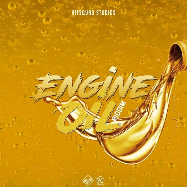 Engine Oil Riddim | Various Artists – Download and listen to