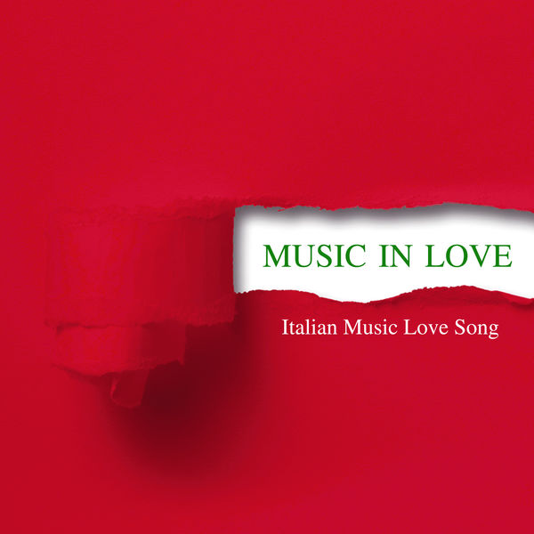 Music in love italian music love songs interpr tes for Italian house music