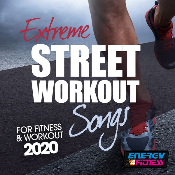 Various Artists - Extreme Street Workout Songs For Fitness & Workout 2020