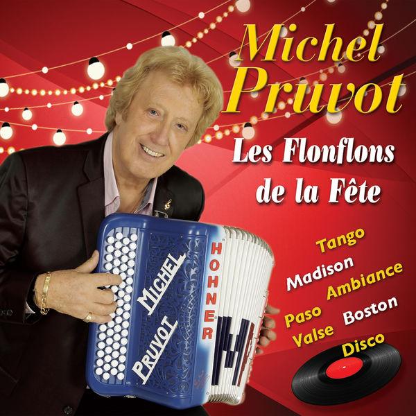 Michel Pruvot Les flonflons de la fête