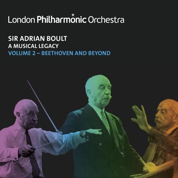 Sir Adrian Boult - Sir Adrian Boult: A Musical Legacy, Vol. 2