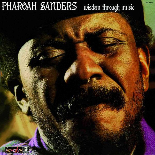 Pharoah Sanders - Wisdom Through Music
