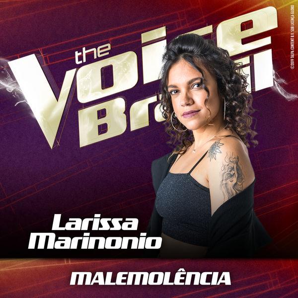 Larissa Marinonio - Malemolência