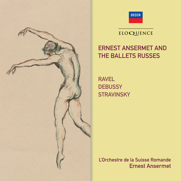 Ernest Ansermet - Ernest Ansermet and The Ballets Russes