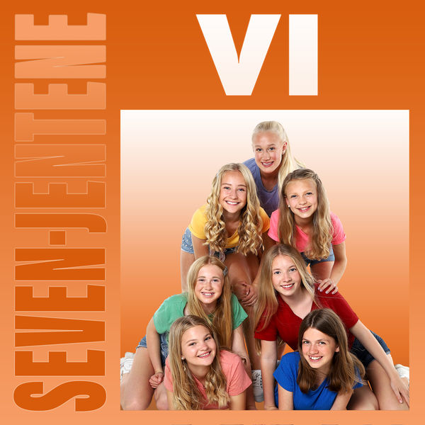 Seven-jentene - VI