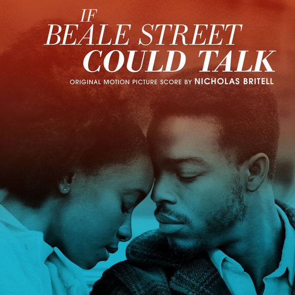 Nicholas Britell - If Beale Street Could Talk (Original Motion Picture Score)