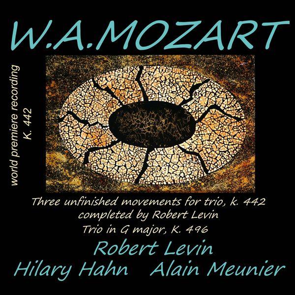 Robert Levin - Mozart : Trios K.496 & K.442 (Completed by Robert Levin)